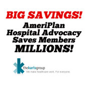 AmeriPlan Helps Our Members Save BIG Money With Hospital Advocacy