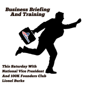 Business Briefing And Training Saturday December 20th National Vice President And 100K Founders Club Earner Lionel Burks