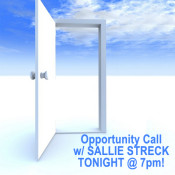 Sallie Streck's Wednesday Weekly Live Opportunity Call TONIGHT @ 7PM!