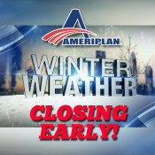 AmeriPlan Corporate Offices Are Closing Early Due To Weather Conditions!