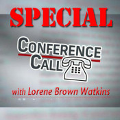 AmeriPlan Special Conference Call With Lorene Brown Watkins This Wednesday!!!