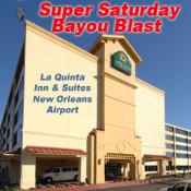 Super Saturday Bayou Blast This Weekend In Louisiana!