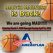 AmeriPlan's March Madness Promotion Is Being EXTENDED!