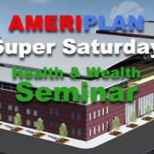 AmeriPlan Raleigh N.C. Super Saturday Health And Wealth Seminar April 23