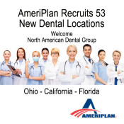 AmeriPlan Adds New Dental Offices To Network In Ohio, California & Florida