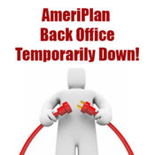 ATTENTION! AmeriPlan Back Office Temporarily Down
