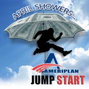 AmeriPlan April Showers Jump Start Promotion EXTENDED!
