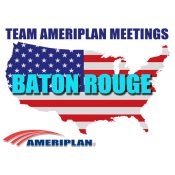 Team AmeriPlan Meeting In Baton Rouge LA With RSD Kevin Price and NVP Lionel Burks