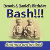 Dennis & Daniel's Birthday BASH!!!!!!!