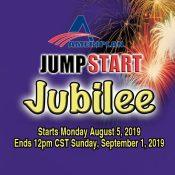 AUGUST  JUMPSTART JUBILEE  PROMOTION!!!!