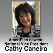 AmeriPlan, than our newest National Vice  President, Cathy Caneiro.