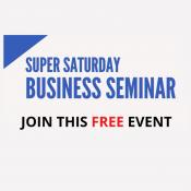 Business Seminar – THIS SATURDAY