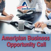 Ameriplan Business Opportunity Call