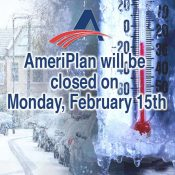 AmeriPlan will be closed on Monday, February 15th