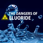 Is Your Toothpaste Dangerous? Can Fluoride Be Doing You More Harm Than Good?